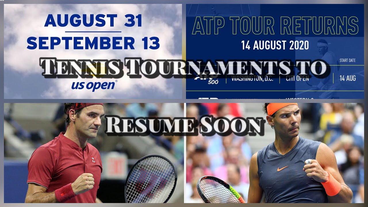 Tennis Tournaments to RESUME SOON | Tennis Fans