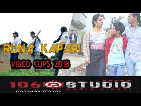 Runa Kapari Kuyarishpa VIDEO OFICIAL 2018 con Marcos Otavalo Gaby Ruiz