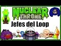 Jefes del Loop | Nuclear Throne - Español/Guía