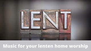 2021 Lenten Worship Series 4