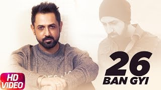 26 Ban Gyi ( Full Audio Song ) | Gippy Grewal & Jazzy B | Punjabi Song Collection | Speed Records