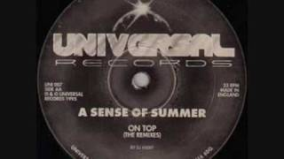 A SENSE OF SUMMER  -  ON TOP (HIXXY REMIX 1)