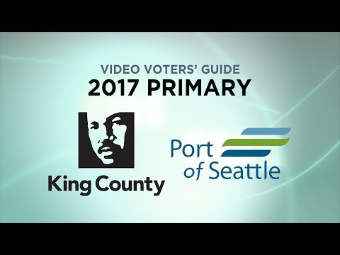 Video Voters' Guide: 2017 Primary - King County/Port of Seattle