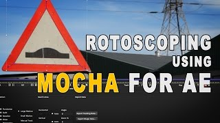 Rotoscoping Mocha After Effects Tutorial