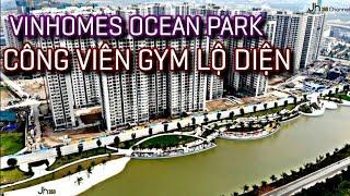 Vinhomes Ocean Park | Công viên GYM lộ diện | Gia Lâm - Hà Nội | Vingroup