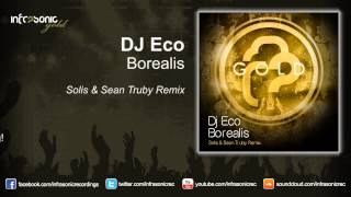 Dj Eco - Borealis (Solis & Sean Truby Remix) [As supported by Armin!]