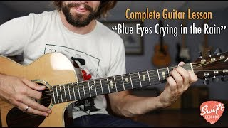 Blue Eyes Crying in the Rain - Willie Nelson Rhythm & Guitar Solo Lesson