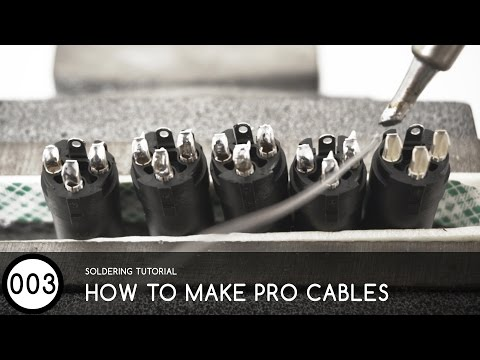 #003 Soldering Tutorial - How to make pro grade cables!
