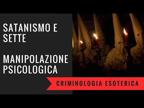 Satanismo, sette e manipolazione psicologica. Criminologia esoterica part. 3