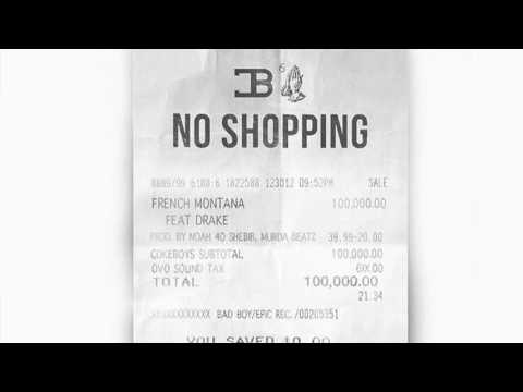 French Montana - No Shopping (Audio) ft. Drake