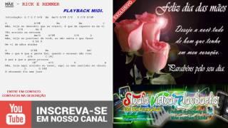 Baixar MÃE - PLAYBACK MIDI - RICK E RENNER