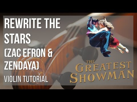 How to play Rewrite the Stars by Zac Efron & Zendaya on Violin (Tutorial)