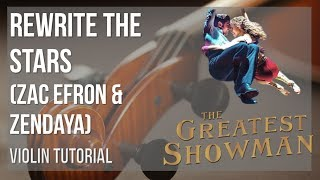 Download Lagu How to play Rewrite the Stars by Zac Efron & Zendaya on Violin (Tutorial) Mp3