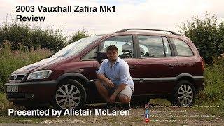 2003 Vauxhall Zafira Mk 1 Review