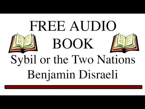 Sybil Or The Two Nations By Benjamin Disraeli Part 1