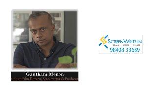 CELEBRITIES SPEAK: GAUTHAM VASUDEV MENON | SAB JOHN EDATHATTIL | SCREENWRITE