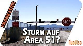 Sturm auf Area51 - frank & frei