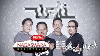 Wali - Kuy Hijrah (Official Radio Release)