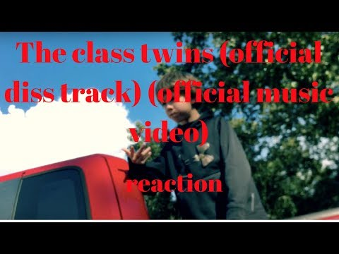 The class twins (official diss track) (official music video)