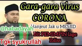 Dakwah Aceh Lucu Tentang Corona Tgk Syukrullah