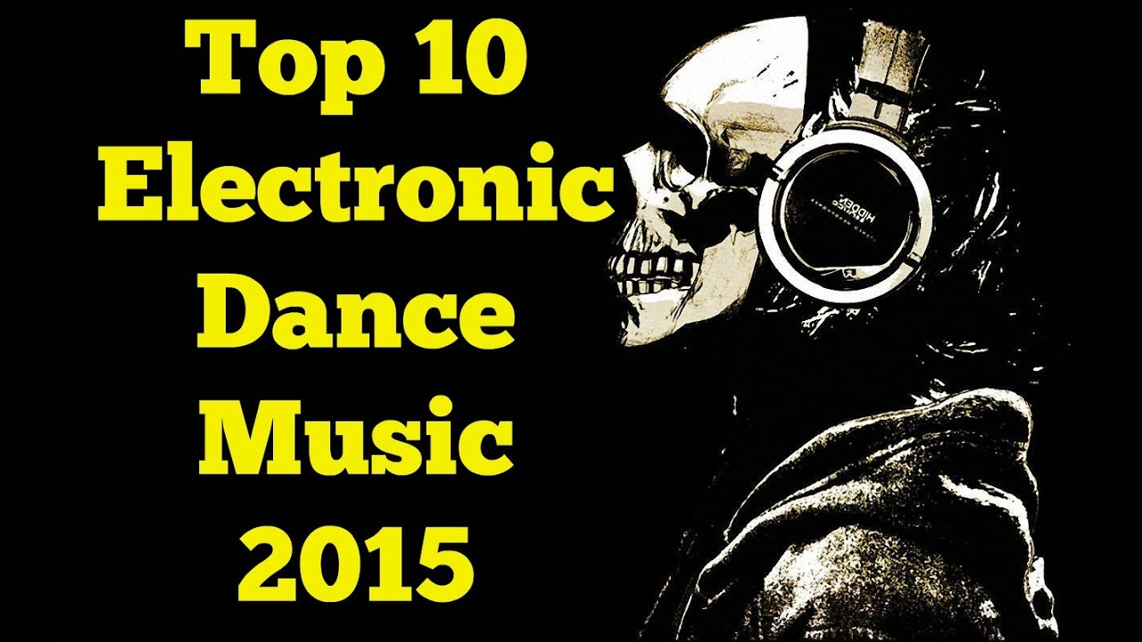 Copyright In Electronic Dance Music: The Top 10 Electronic/ Dance Music (March 2015)