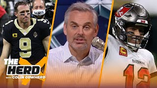 Brees looked old & Brady looked great in Bucs win VS Saints, talks Chiefs - Colin | NFL | THE HERD