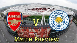 Download Video Arsenal Vs Leicester   Lets make it 10 wins in a row   Match Preview MP3 3GP MP4