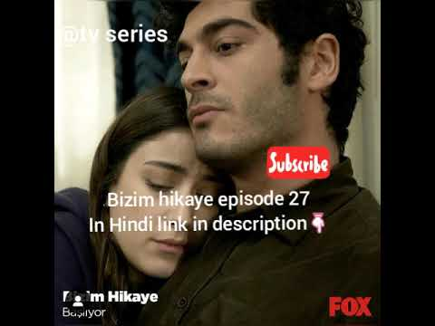 Bizim hikaye episode 27 in Hindi//our story episode 27 in Hindi// link in  description 👇