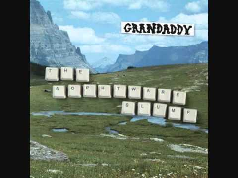 Grandaddy - He's Simple, He's Dumb, He's the Pilot