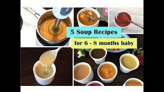 5 Soup Recipes ( for 6 - 8 months baby )  Soup recipes for 6+ months baby  baby food recipes