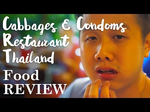 Cabbages & Condoms Restaurant, Thailand – Food Review by Brain & Salt