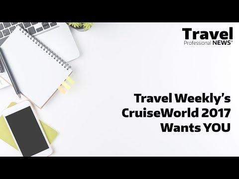 Travel Weekly's CruiseWorld 2017 Wants YOU
