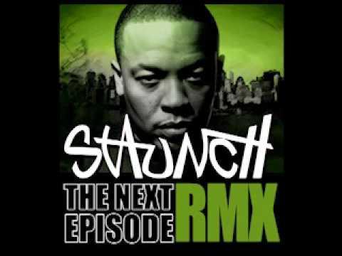 Staunch - The Next Episode [RMX]