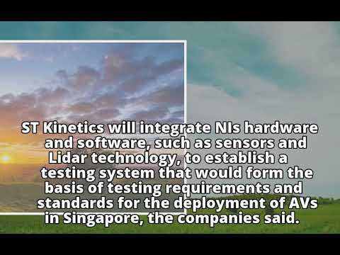 ST Kinetics, National Instruments to test autonomous systems in Singapore