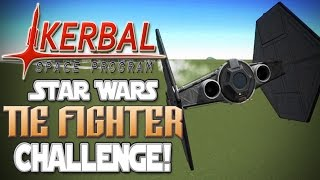Kerbal Space Program!   Star Wars TIE Fighter Build Challenge!
