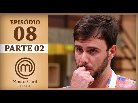MASTERCHEF BRASIL (25/04/2017) | PARTE 2 | EP 8 | TEMP 04