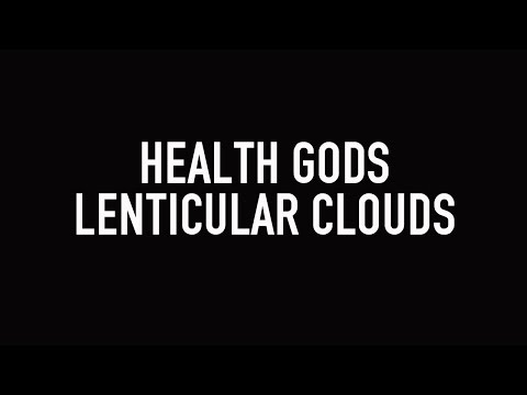 Health Gods - Lenticular Clouds