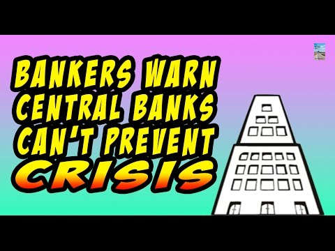 Warning: Central Banks Are Unable to Prevent CRISIS!