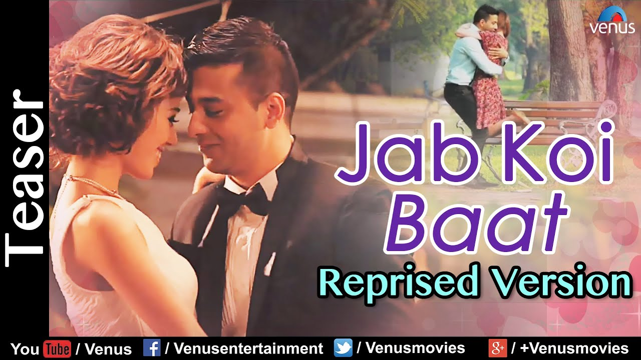 jab koi baat bigad jaye remix mp3 free download 320kbps