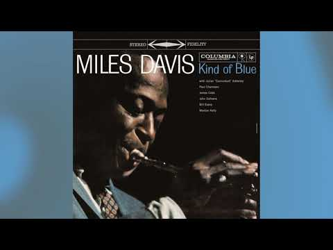 Miles Davis › Kind Of Blue (FULL ALBUM)