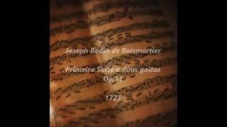 Primeira Suite a dúas gaitas Op.11 (1727) Joseph Bodin de Boismortier