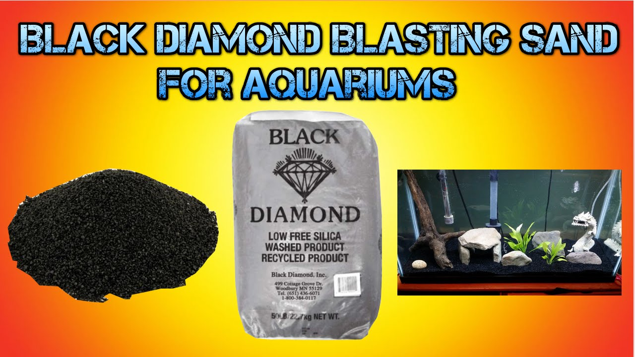 Black Diamond Blasting Sand For Aquariums Youtube