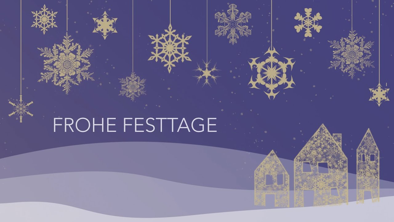 Frohe Festtage 2020  (Video)