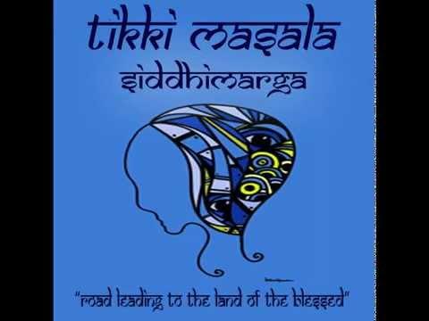 Tikki Masala - Siddhimarga Album mix set