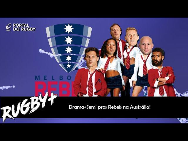 Drama e Semifinal pro Rebels na Austrália + Final Irlandesa no PRO14