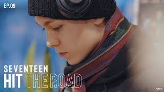 EP. 09 If I Walked At My Own Pace | SEVENTEEN : HIT THE ROAD