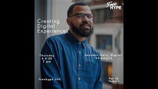 Creating Digital Experiences with Jourdan Ivory