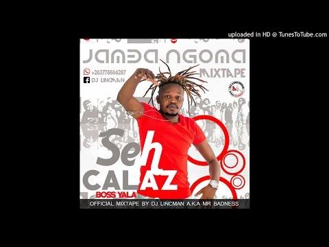SEH CALAZ JAMBA NGOMA OFFICIAL ALBUM MIXTAPE