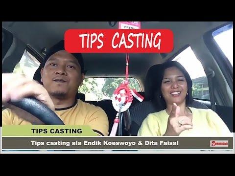 Tips Casting Ala Endik Koeswoyo & Dita Faisal