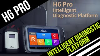 Xtool H6 Pro - Intelligent Automotive Diagnostic Platform
